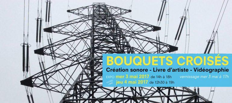 Bouquets-Croises_Arts-au-carre_emergences-sonores_Transcultures-2017-770x344